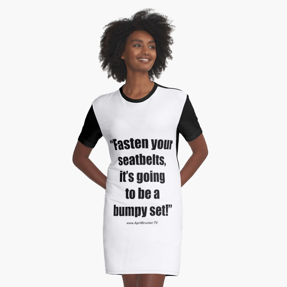 Fasten Your Seatbelts! Graphic T-Shirt Dress