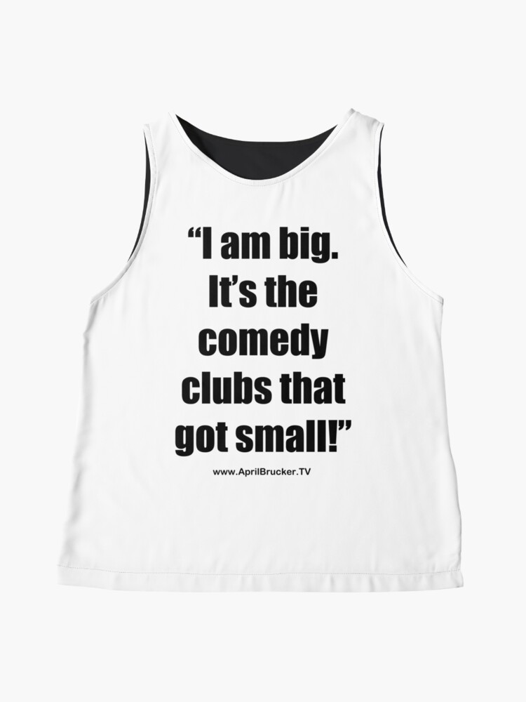 Alternate view of The Comedy Clubs Got Small! Sleeveless Top