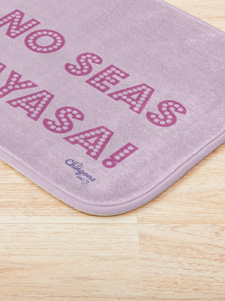 Alternate view of No Seas Payasa Bath Mat