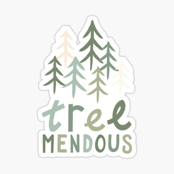 TREE-mendous Sticker