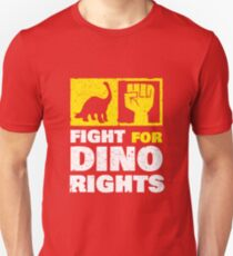 Fight For Dino Rights T-Shirt