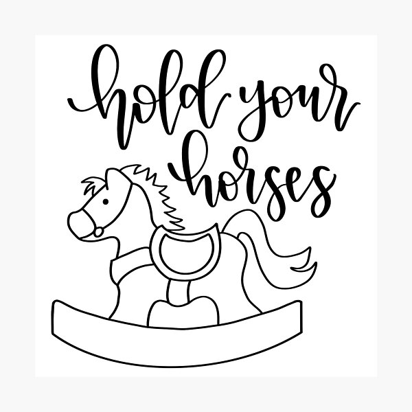 Hold your Horses - Black SVG - So Fontsy