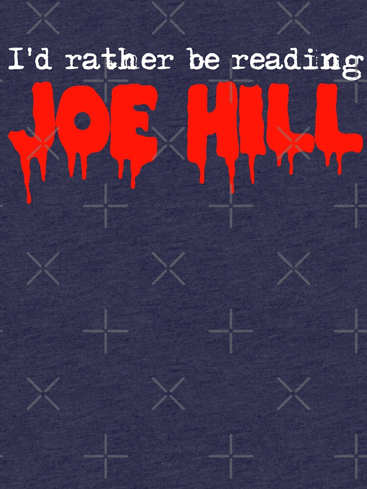 I'd Rather Be Reading Joe Hill by Towerjunkie