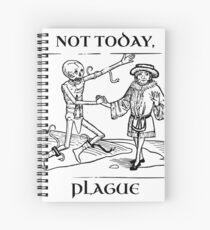 Not Today, Plague Spiral Notebook