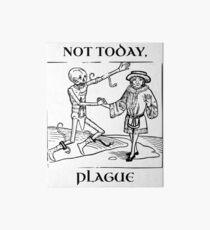 Not Today, Plague Art Board Print
