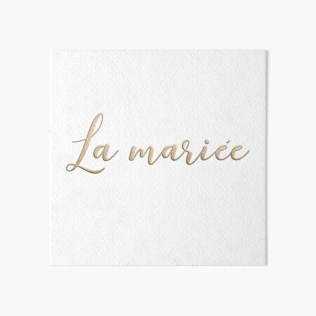 La mariée  Art Board Print