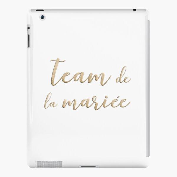 Team de la mariée  iPad Snap Case