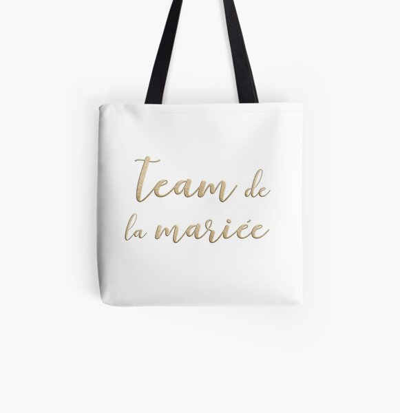 Team de la mariée  All Over Print Tote Bag