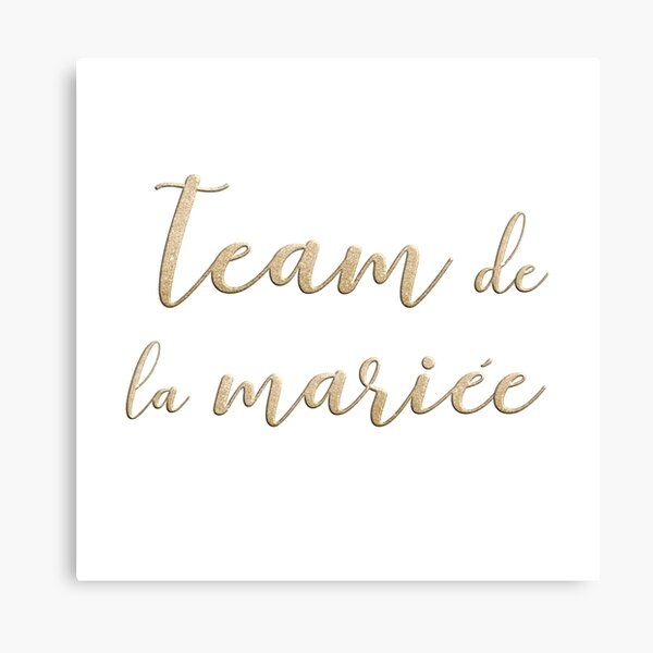 Team de la mariée  Canvas Print