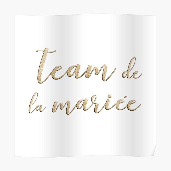 Team de la mariée  Poster