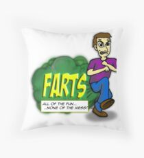 Farts - All of the fun none of the mess Throw Pillow