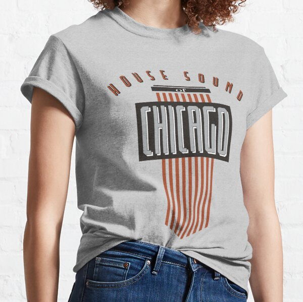 House Sound Of Chicago Classic T-Shirt