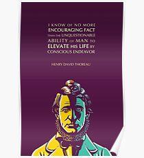 Henry David Thoreau quote: Conscious endeavor Poster