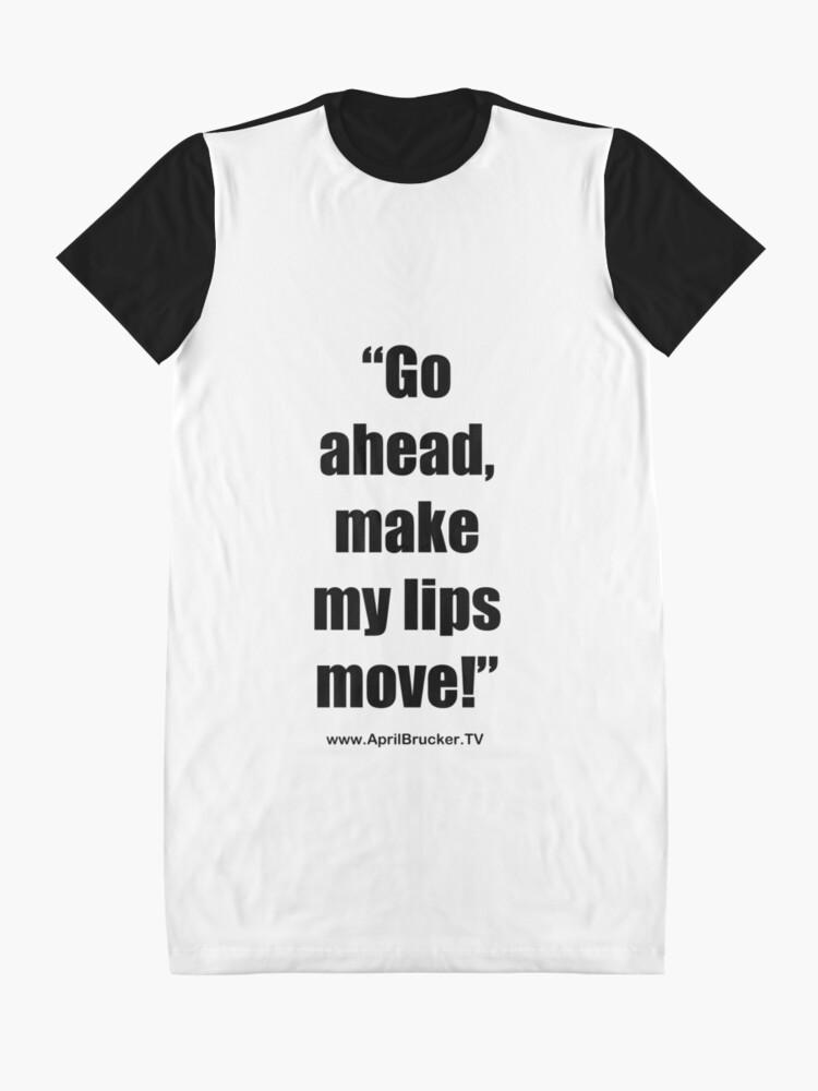 Alternate view of Make My Lips Move! Graphic T-Shirt Dress