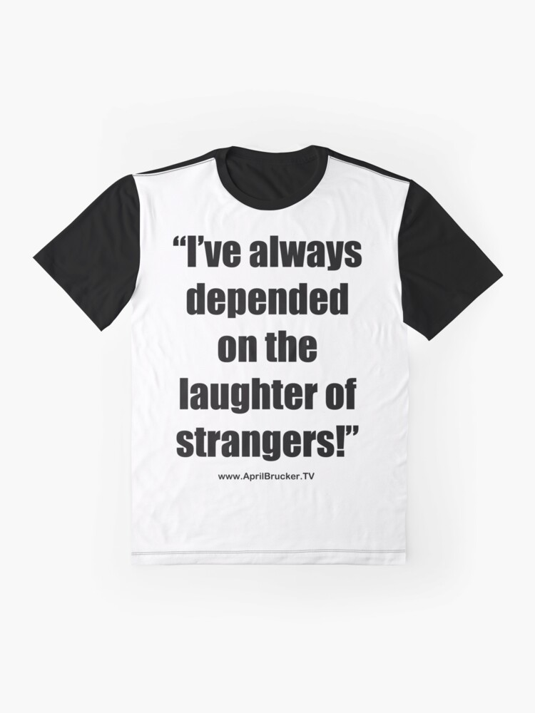 Alternate view of The Laughter of Strangers Graphic T-Shirt