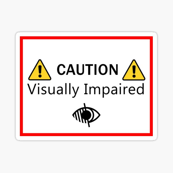 Visually Impaired Alert Sticker