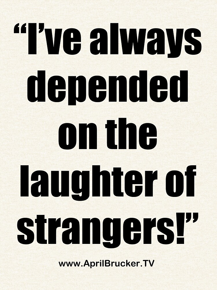 The Laughter of Strangers by AprilB
