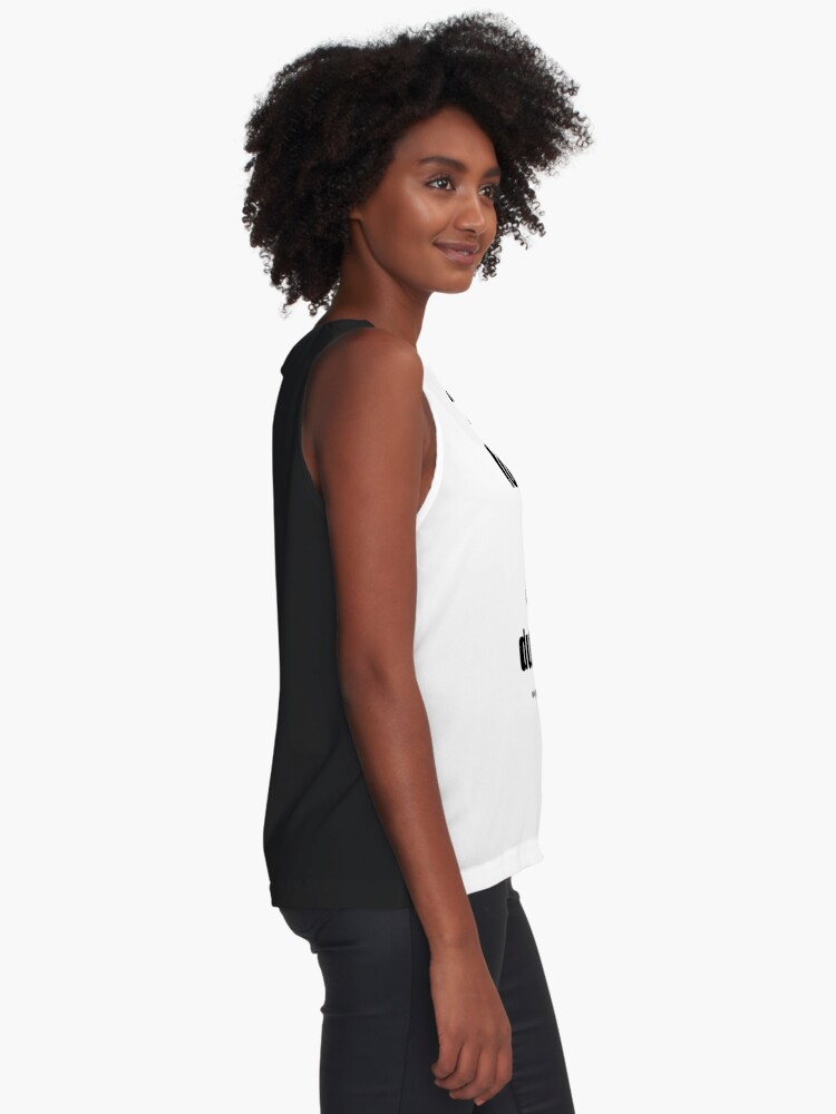 Alternate view of Looking at you dummy! Sleeveless Top