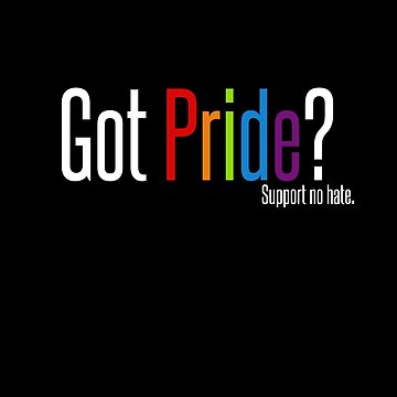 Got Pride? by quinndeltrice