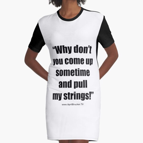 Pull My Strings! Graphic T-Shirt Dress