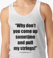Pull My Strings! Tank Top
