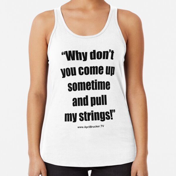 Pull My Strings! Racerback Tank Top
