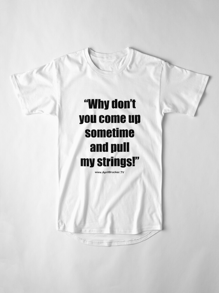 Alternate view of Pull My Strings! Long T-Shirt