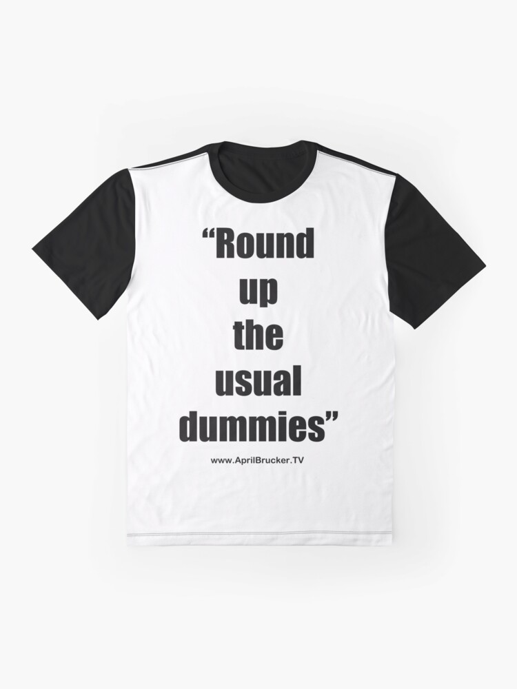Alternate view of The Usual Dummies! Graphic T-Shirt