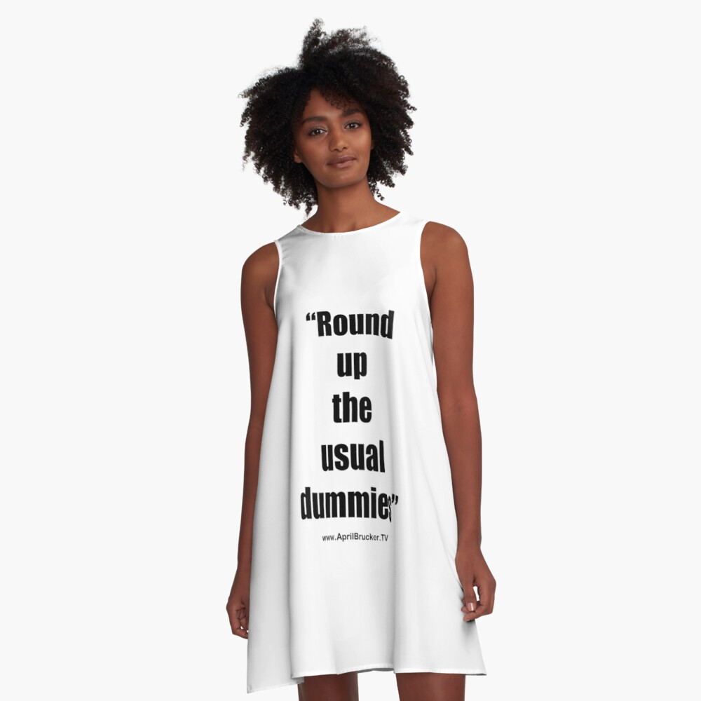 The Usual Dummies! A-Line Dress
