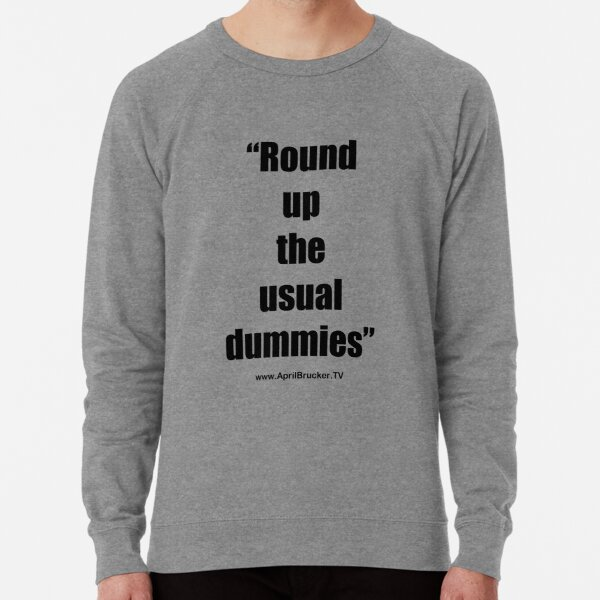 The Usual Dummies! Lightweight Sweatshirt