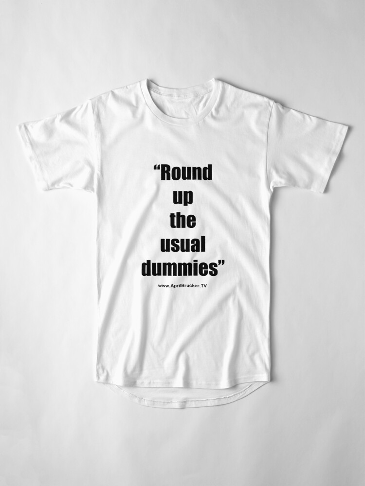 Alternate view of The Usual Dummies! Long T-Shirt