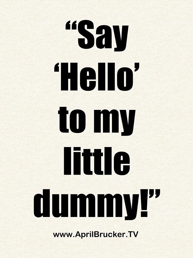 My Little Dummy! by AprilB