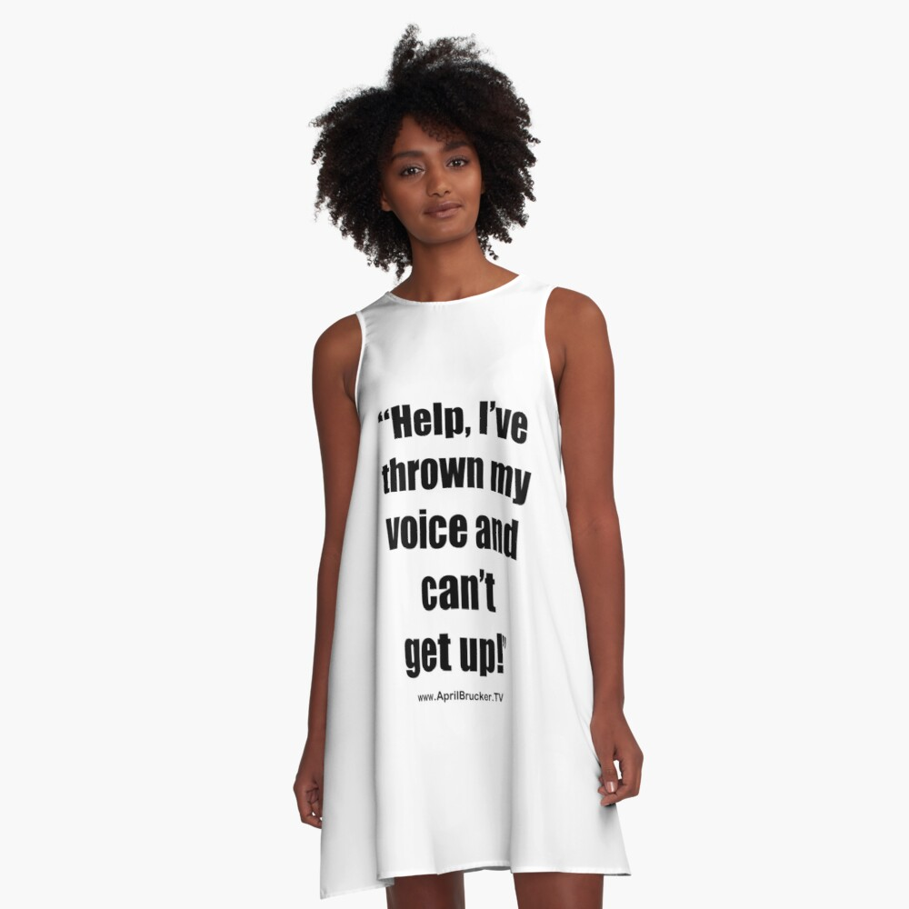 I've Thrown My Voice! A-Line Dress