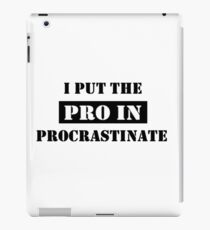 PROCRASTINATE 2 iPad Case/Skin