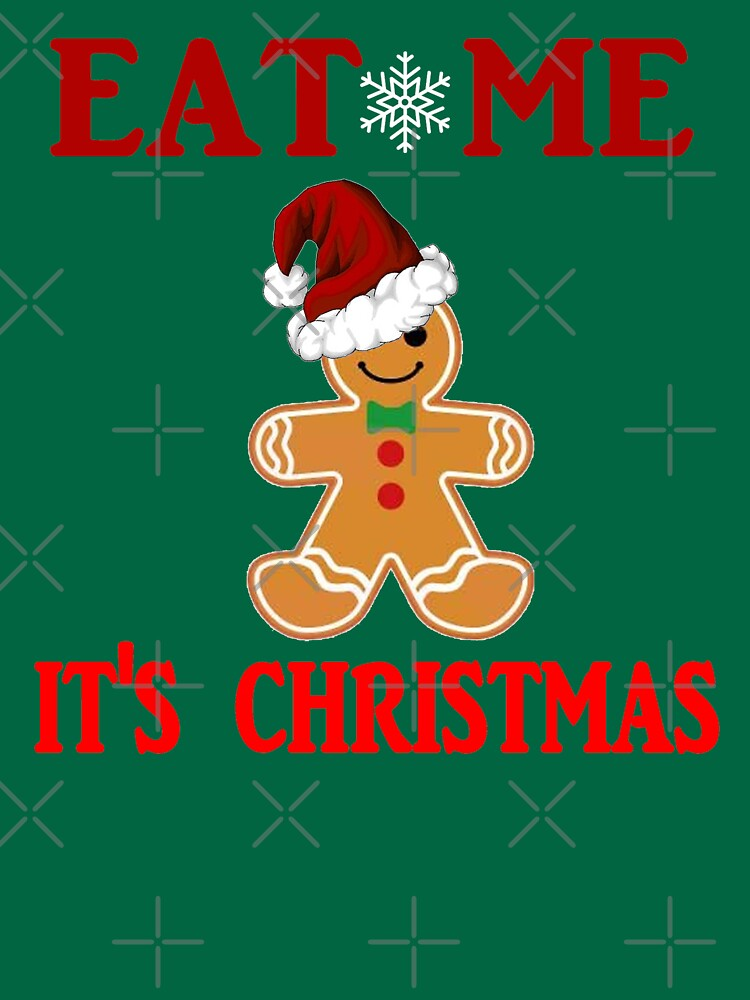 Eat Me It's Christmas Design by Mbranco