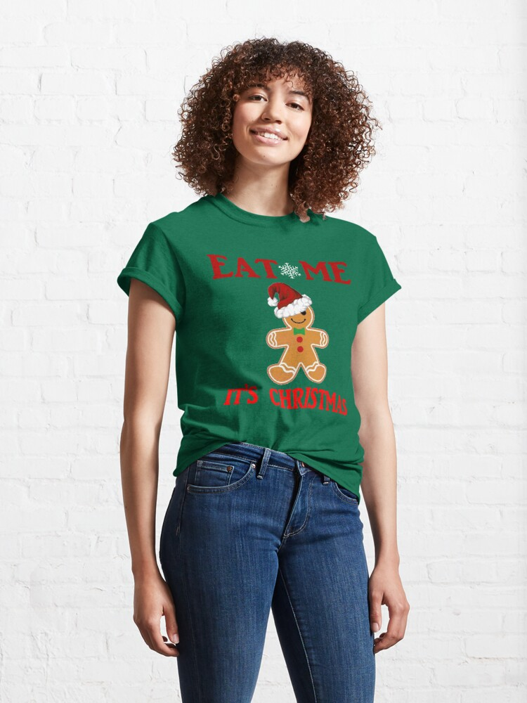 Alternate view of Eat Me It's Christmas Design Classic T-Shirt
