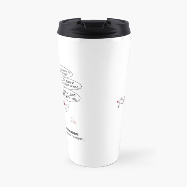 Passive Aggressive Cell Membrane Travel Mug