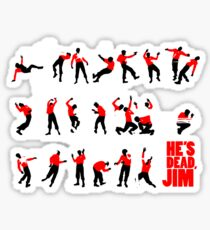 He's dead, Jim Sticker
