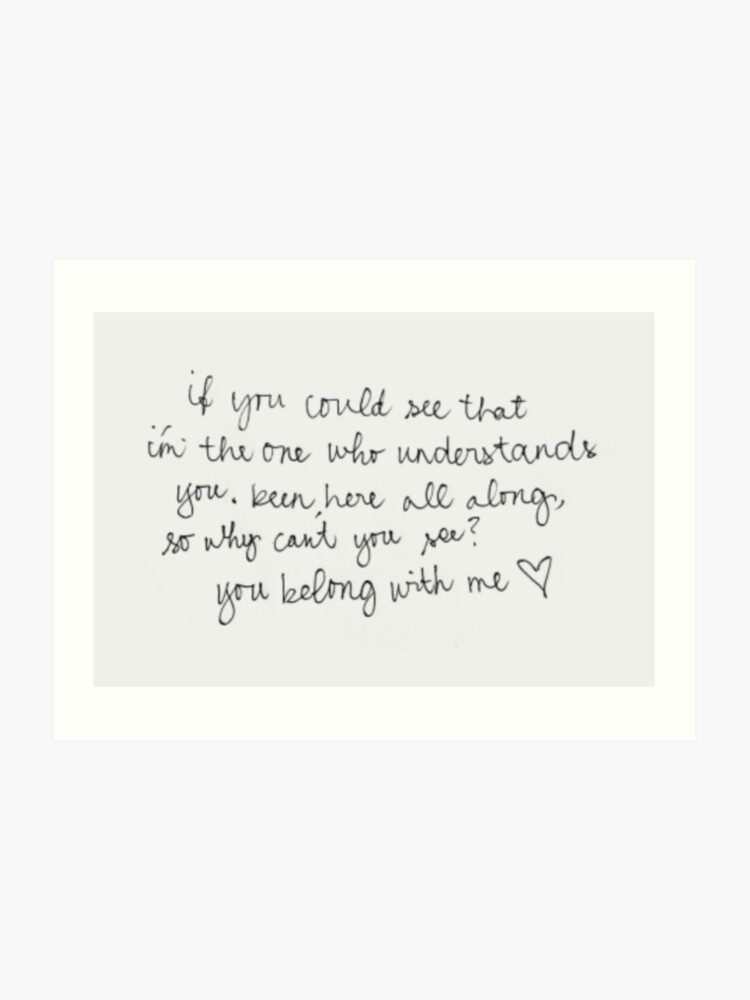 We Belong Song Lyric Quote Print
