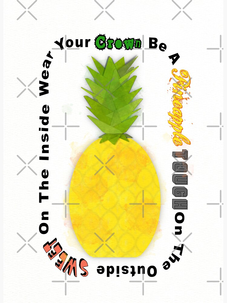 Be A Pineapple Digital Watercolor by ButterflysAttic