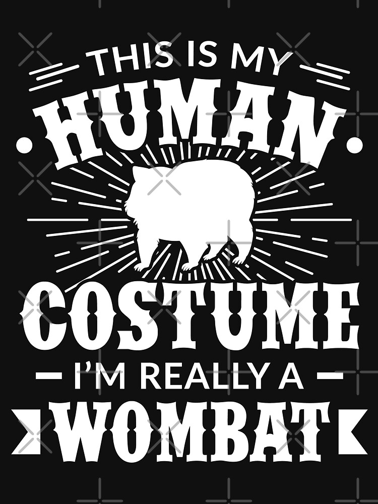 Human Costume Im Really a Wombat Halloween Gift by Teeshirtrepub