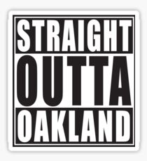 Straight Outta Oakland California Sticker