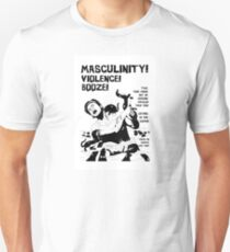 Masculinity! - Naturally Defective Unisex T-Shirt