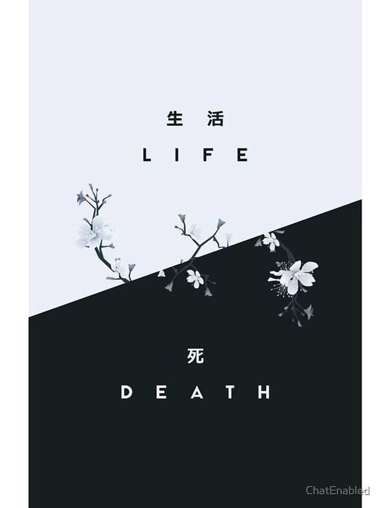 Life Or Death by ChatEnabled