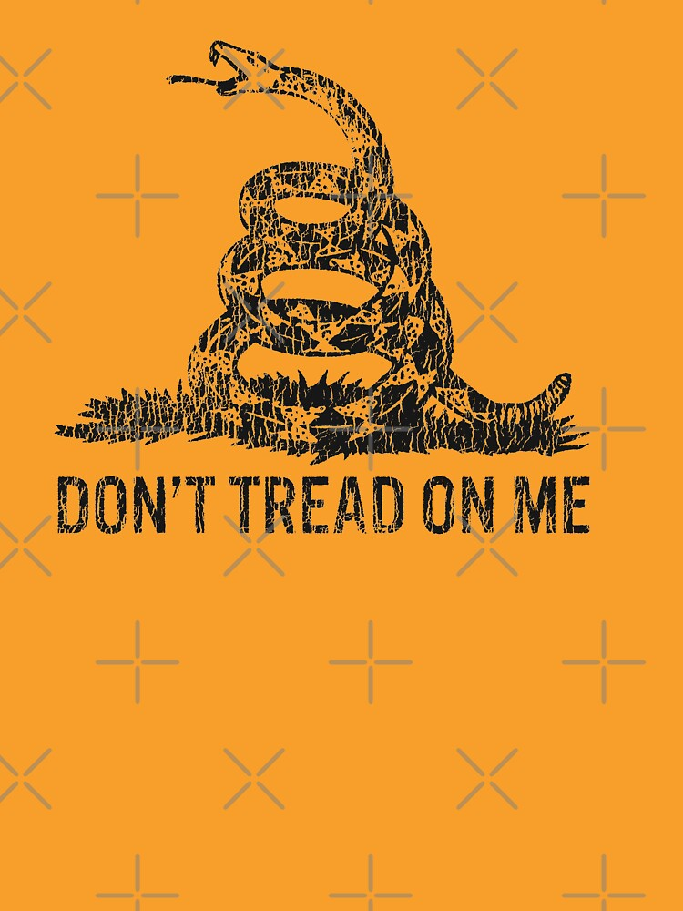 'DON'T TREAD ON ME' vintage distressed by huffenreuter