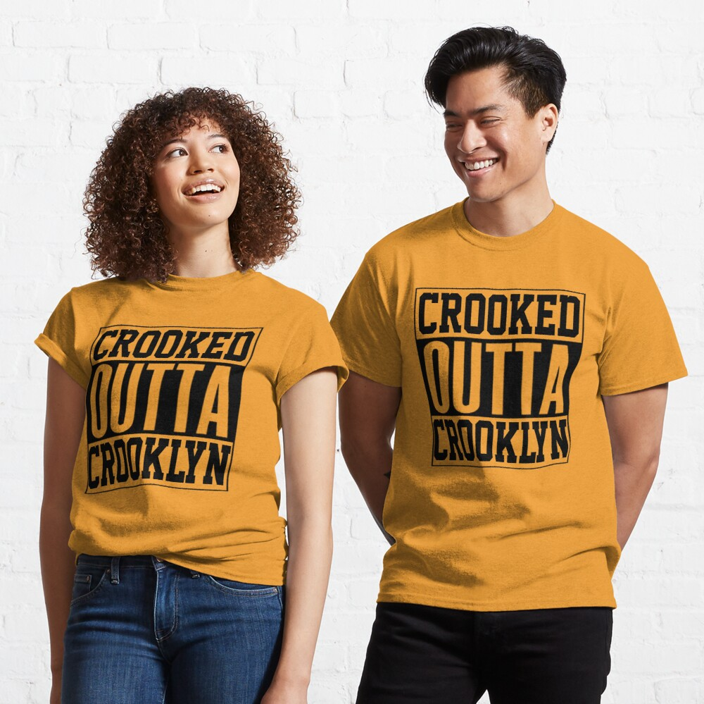 Crooked Outta Crooklyn T-Shirt Design Classic T-Shirt