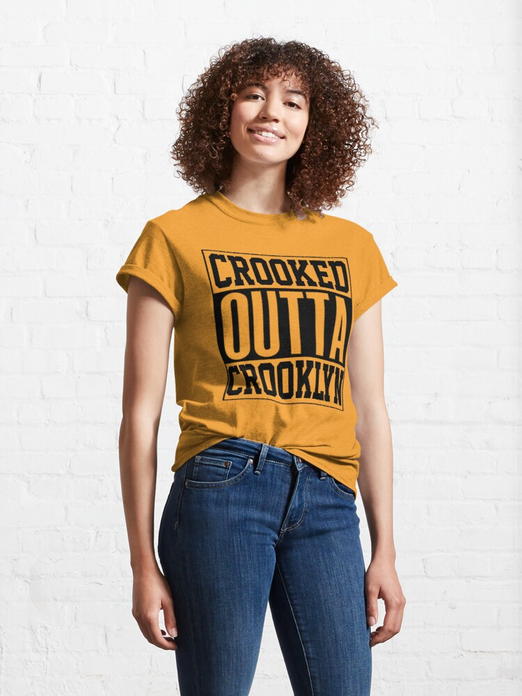 Alternate view of Crooked Outta Crooklyn T-Shirt Design Classic T-Shirt