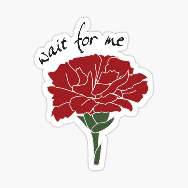 Hadestown, Wait for Me Carnation Sticker