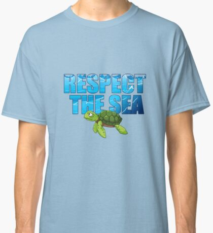 Respect the Sea Classic T-Shirt