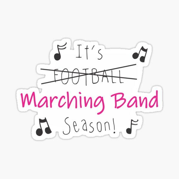 Marching Band Season Sticker